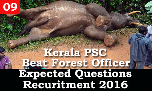 Kerala PSC - Expected Questions for Beat Forest Officer 2016 - 09