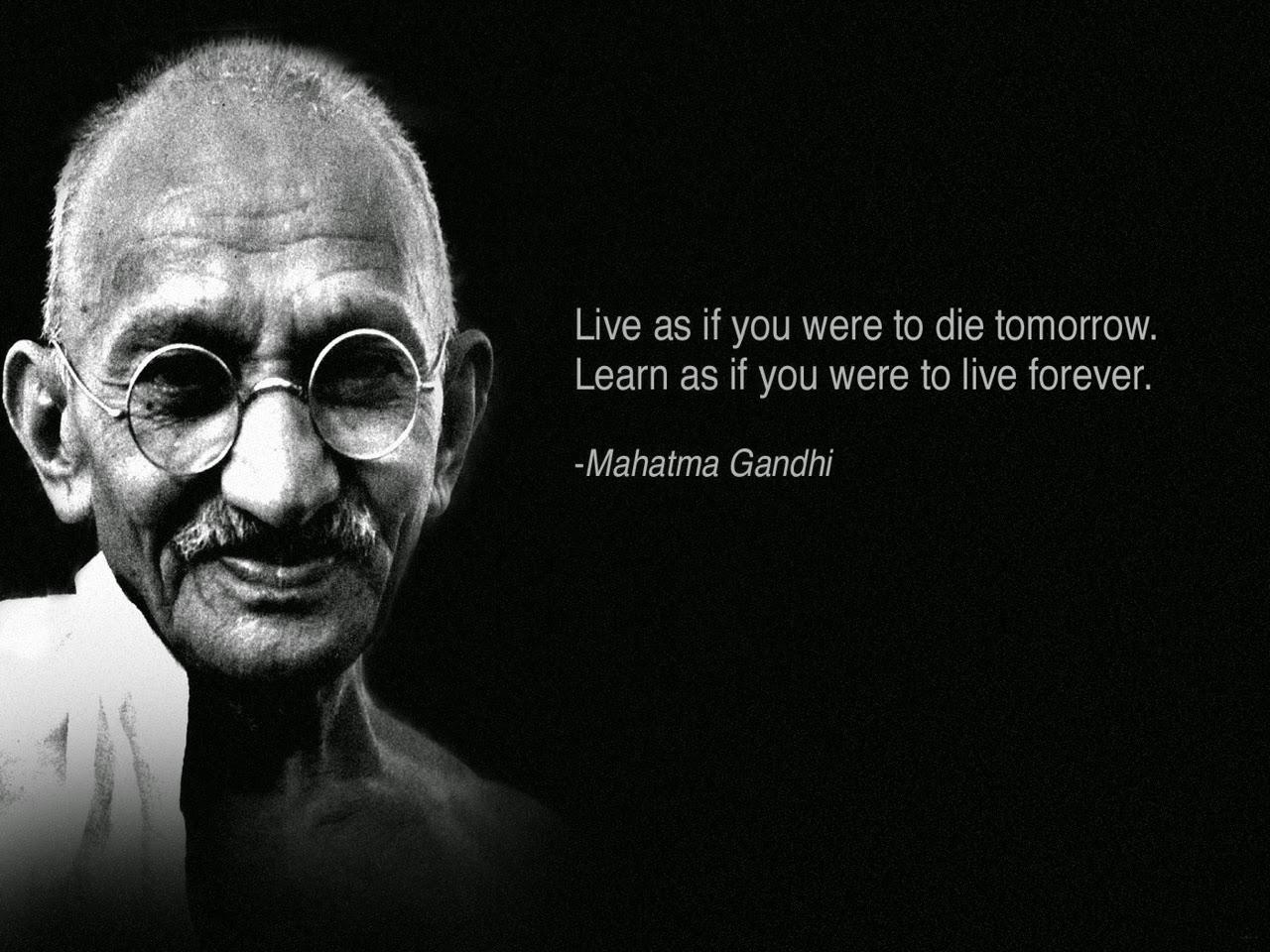 Live as if you were to die tomorrow learn as if