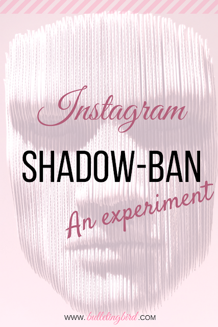 The Instagram SHADOWBAN: an experiment!