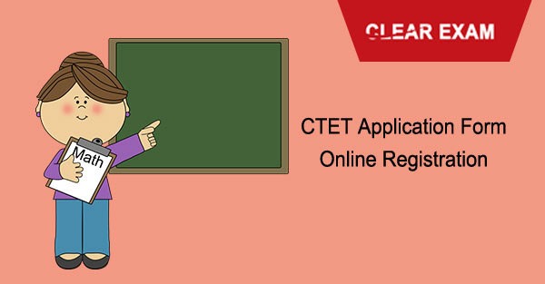 CTET Application form Exam Online Registration