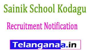 Sainik School Kodagu Recruitment Notification 2017