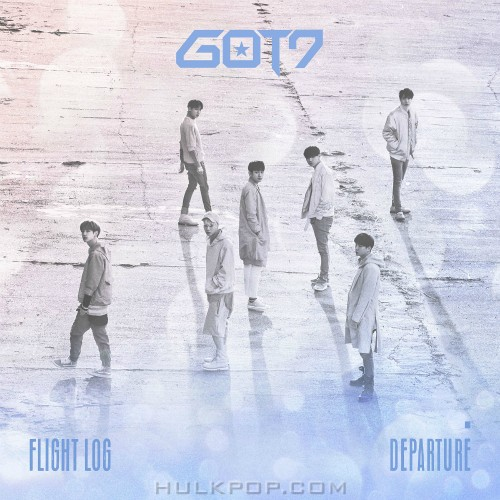 GOT7 – FLIGHT LOG : DEPARTURE – EP (FLAC + ITUNES PLUS AAC M4A)
