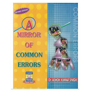 A Mirror Of Common Errors by A K Singh