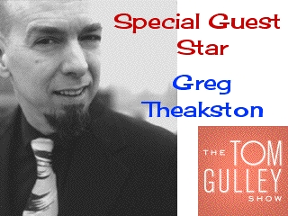 9/10/12 TGS LIVE! With Special Guest Star Greg Theakston--Comic Book Icon!