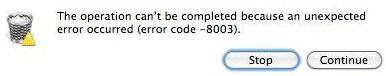 Handling error code -8003 in Mac OS X?   PC and Mac System Problems