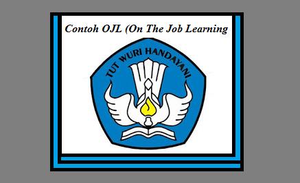 Download Contoh Laporan Ojl Sekolah Lengkap Akademik Guru