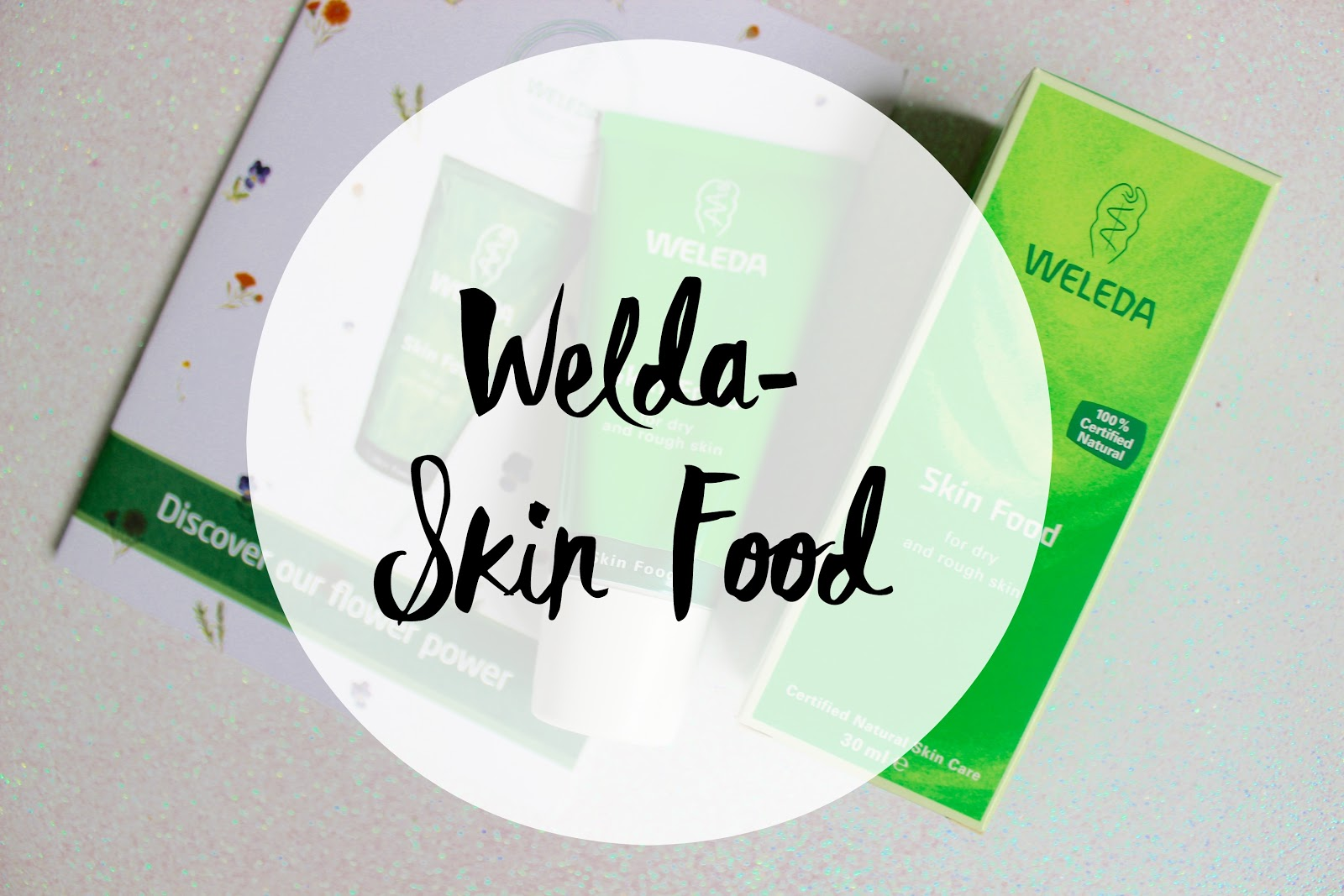 welda, welds skin food, dry skin