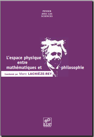 Livre : L'espace physique entre mathématiques et philosophie - Marc Lachièze-Rey PDF