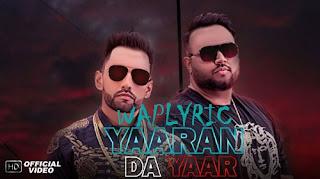 Yaaran Da Yaar Song Lyrics