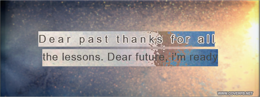 Learn From The Past Quotes Facebook cover