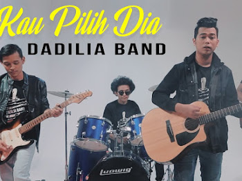 Lirik Lagu Kau Pilih Dia Dadilia Band