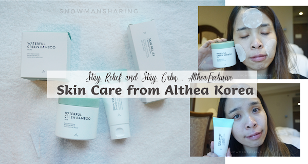 Skin Care from Althea Korea | Stay Relief and Stay Calm #AltheaExclusive
