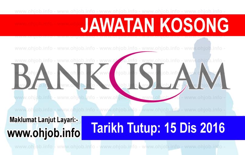 Jawatan Kerja Kosong Bank Islam Malaysia Berhad logo www.ohjob.info disember 2016
