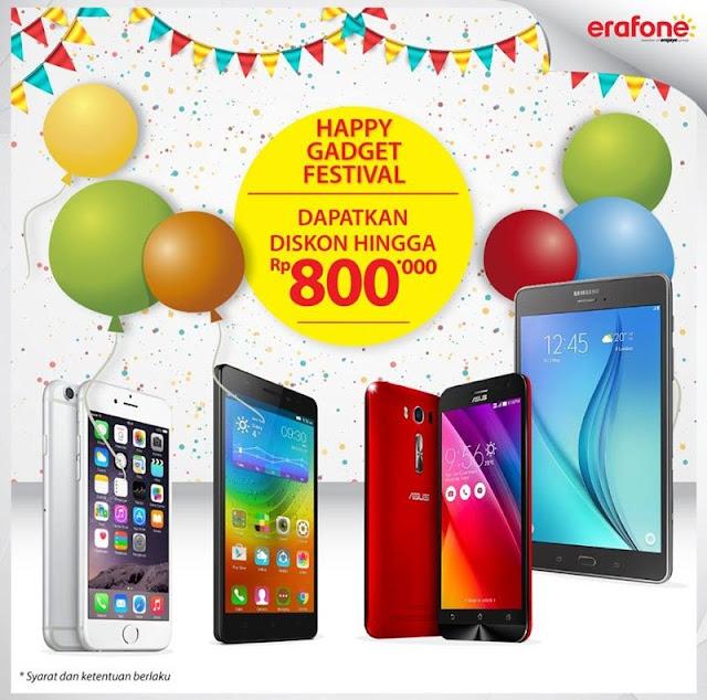 Erafone Promo Happy Gadget Festival Diskon Up 800 Ribu