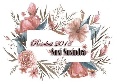 Resolusi 2018 Susi Susindra