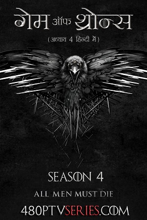 Watch Online Free Game of Thrones Season 4 Full Hindi Dual Audio Download 480p 720p