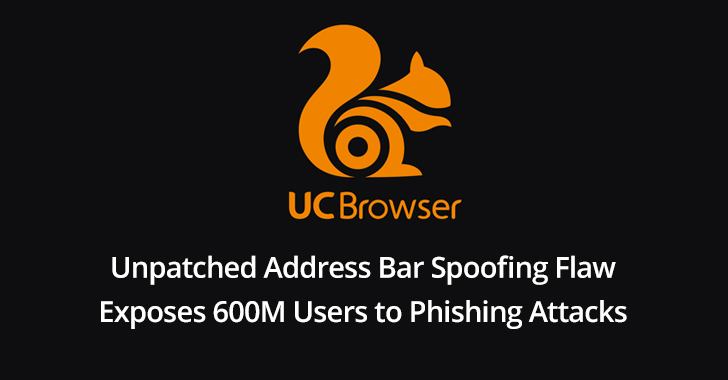 spoofing vulnerability  - spoofing 2Bvulnerability - Unpatched Address Bar Spoofing Flaw in UC Browser Exposes 600M Users to Phishing Attacks