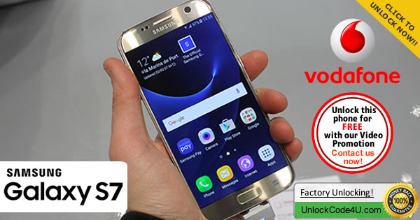 Factory Unlock Code Samsung Galaxy S7 from Vodafone