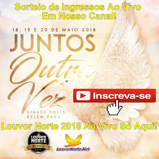 Sorteio de Ingressos do Louvor Norte 2018