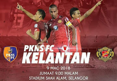 Live Streaming PKNS FC vs Kelantan Liga Super 9 Mac 2018