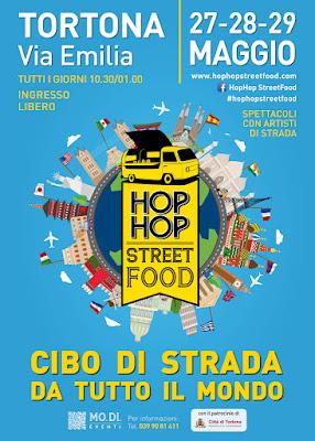 Hop Hop Street Food 27 - 28 - 29 Maggio Tortona (AL) 2016