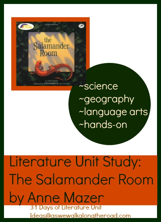 Literature unit for The Salamander Room; includes science, geography, language arts, and crafts