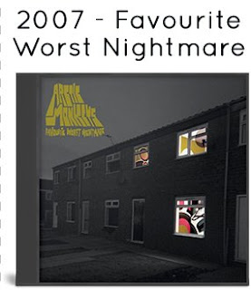 2007 - Favourite Worst Nightmare