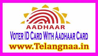 Voter ID Card With Aadhaar Card (Aadhaar Seeding)