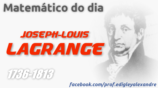 Matemático do dia: Lagrange