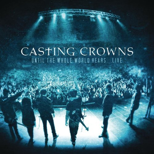 Casting Crowns: More Christian Song: ARTIST CASTING CROWNS SONG DOWNLOAD