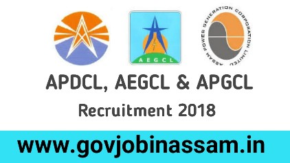 APDCL, AEGCL & APGCL Recruitment 2018, govjobinassam