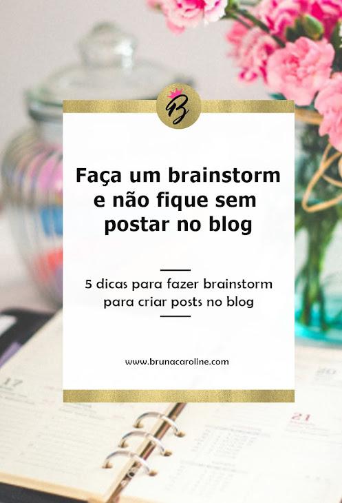 5 dicas de Brainstorm para blog