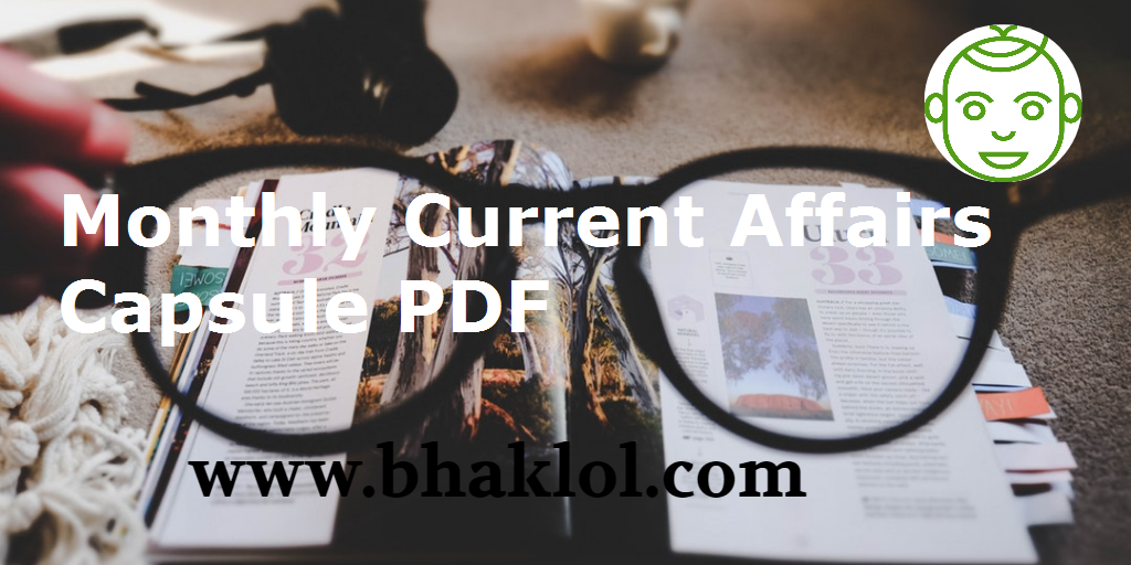 Monthly Current Affairs Capsule PDF Download | 2015 to March