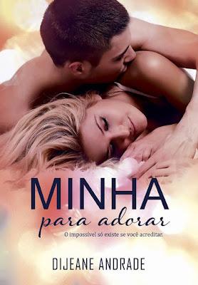 Minha Para Adorar - Dijeane Andrade