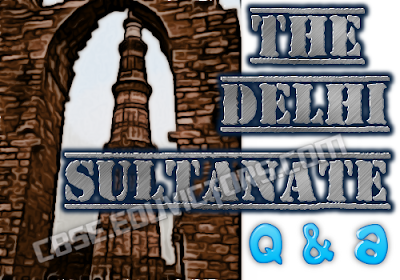 Class 7 - History - Chapter 3 - The Delhi Sultanate - Short Questions and Answers (#cbsenotes)(#eduvictors)