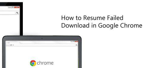 How to Resume Failed Download | Continue failed download in browser