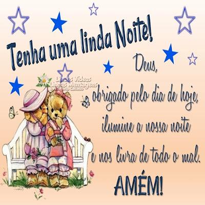 Tenha uma linda Noite! Deus, obrigado pelo dia de hoje, ilumine a nossa noite e nos livra de todo o mal. AMÈM!