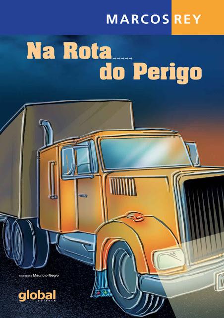 Na rota do perigo - Marcos Rey