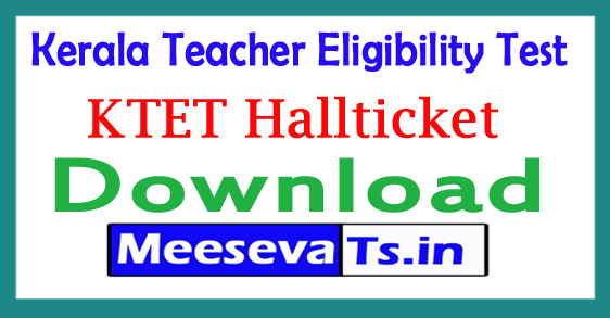 Kerala TET Hall Ticket 2018 KTET Admit Card Download