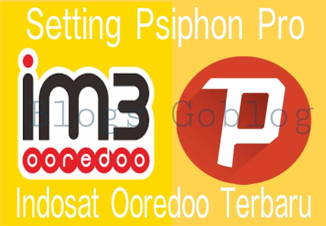 Cara Cara Setting Psiphon Pro Untuk Kartu Indosat Unlimited Apps Terbaru