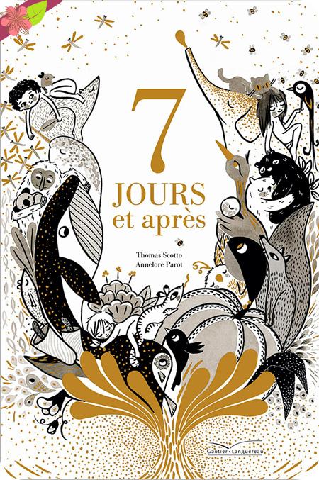7 jours et après de Thomas Scotto et Annelore Parot - Gautier-Languereau