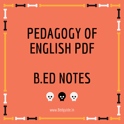 Pedagogy of English PDF- B.ed 1st Year Notes in English PDF