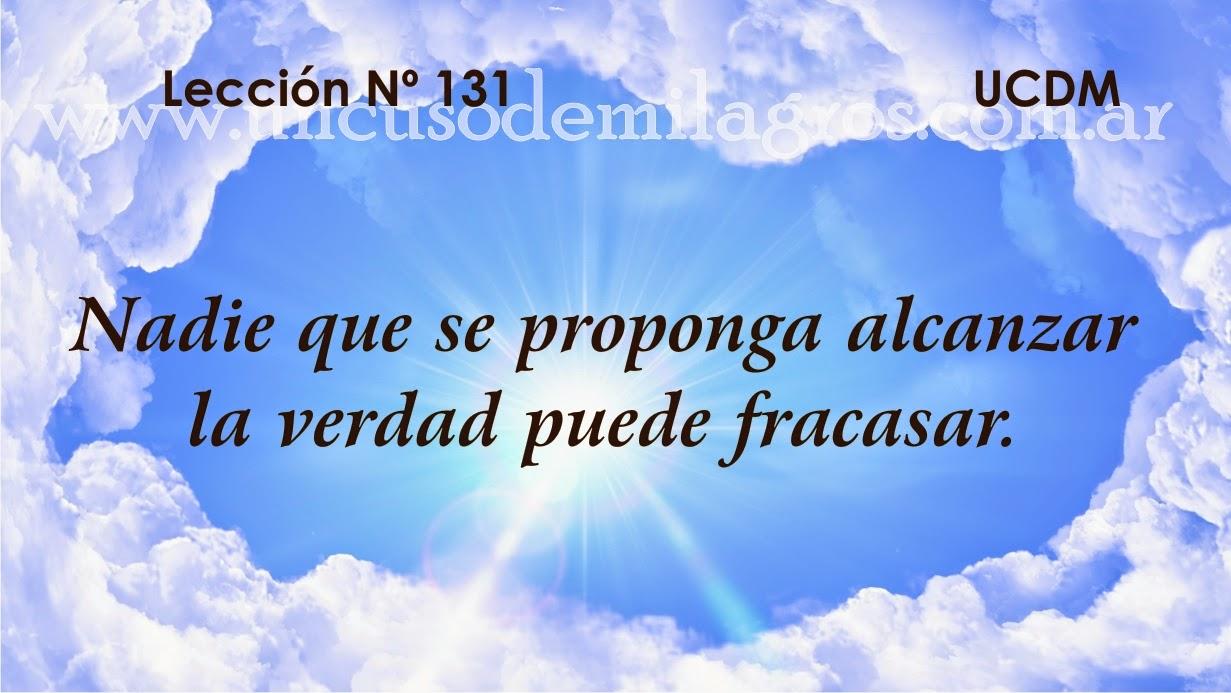 Leccion 131, Un Curso de Milagros