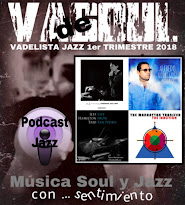 VADELISTA JAZZ 1er TRIMESTRE 2018 PODCAST Nº 20