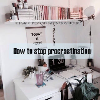 Kako prestati odugovlačiti