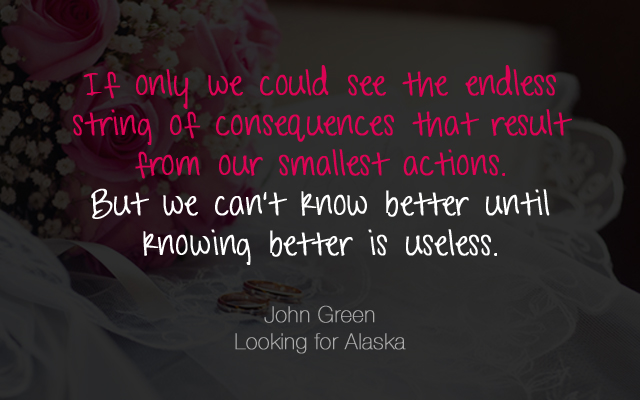 Looking For Alaska Book: Quote Monday: John Green