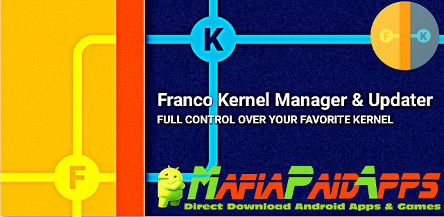 Kernel Manager for Franco Kernel Apk MafiaPaidApps