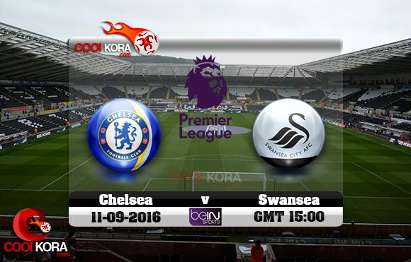 مشاهدة مباراة سوانزي سيتي وتشيلسي اليوم 11-9-2016 في الدوري الإنجليزي