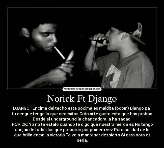 norick y django - militancia rapper, habla cuanto , rap y hip hop ,