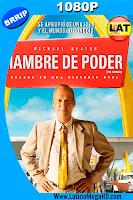 Hambre de Poder (2016) Latino HD 1080p - 2016